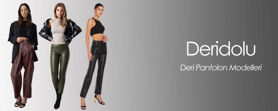 Deri Pantolon Modelleri ve Fiyatları | Deridolu